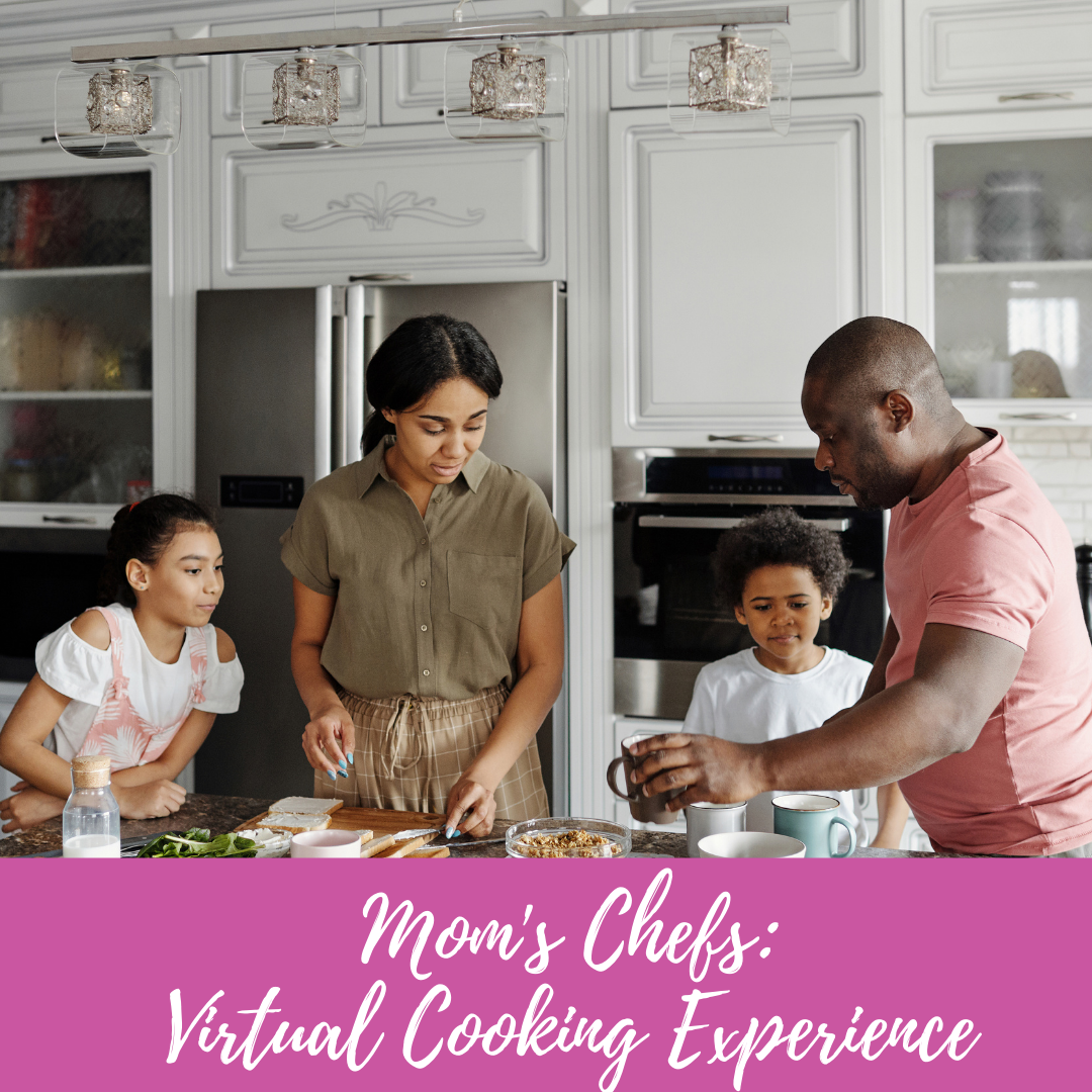 Mom's Chefs Virtual Cooking Event from Piece of Mind Events